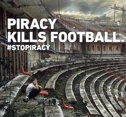 Piracy Kills Football